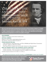 Stephen A. Douglas Symposium at Saint Xavier University – Sat. April 26, 2014